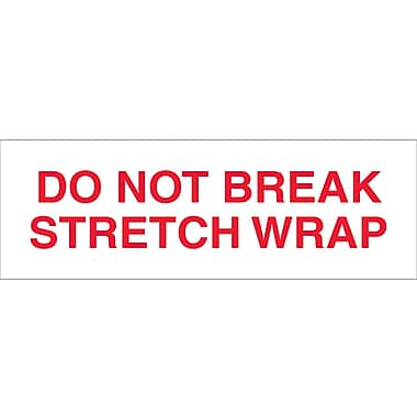 Tape Logic™ 2in. x 110 yds. Pre Printed in.Do Not Break Stretch Wrapin. Carton Sealing Tape, 6/Pack
