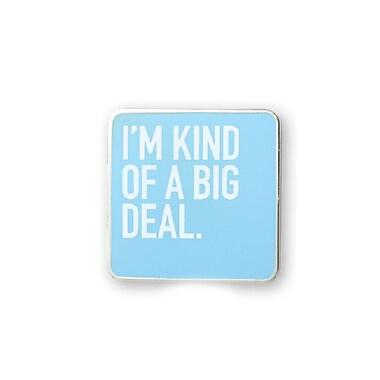 Baudville® Lapel Pin, I'm Kind of a Big Deal