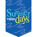 20in. x 14in. Pennants in.SUMMER VALUE DAYSin., White/Yellow on Blue