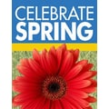 28in. x 22in. Standard Poster in.CELEBRATE SPRINGin., White on Blue