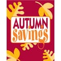 51in. x 40in. Super Posters in.AUTUMN SAVINGSin., Yellow on Red
