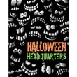 28in. x 22in. Standard Poster in.HALLOWEEN HEADQUARTERSin., Orange/Green on Black