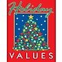 28 x 22 Standard Poster HOLIDAY VALUES, Green/White