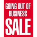 28in. x 22in. Standard Poster in.GOING OUT OF BUSINESS SALEin., White on Red