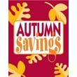28in. x 22in. Standard Poster in.AUTUMN SAVINGSin., Yellow on Red, 6/Pack