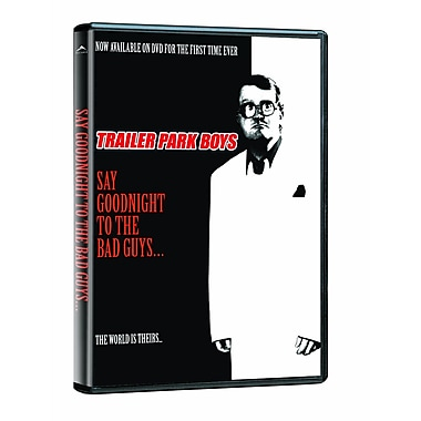 Trailer Park Boys: Say Goodnight To The Bad Guys (DVD)