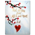 Trademark Fine Art Amanda Rea 'All You Need is Love III' Canvas Art