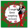 Trademark Fine Art Working Girls Design 'I Taught Santa' Canvas Art