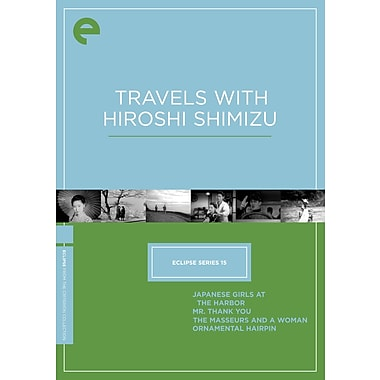Travels With Hiroshi Shimizu: Eclipse Series 15 (DVD)