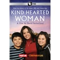 Kind Hearted Woman - A Film by David Sutherland (DVD)