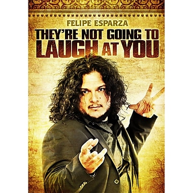 Felipe Esparza: They're Not Gonna Laugh at You (DVD)