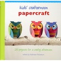 Random House Book in.Kids Crafternoon Papercraftin.