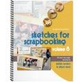 Scrapbook Generation Book in.Sketches For Scrapbooking Volume 8in.