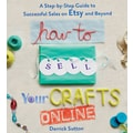 Macmillan Publishers St. Martin's Book in.How To Sell Your Crafts Onlinein.