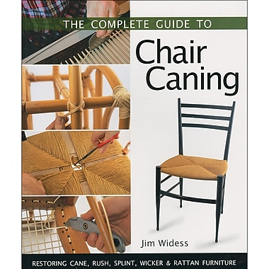 Sterling Publishing® Book in. The Complete Guide to Chair Caning in.