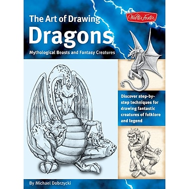 Walter Foster WFC-47710 Drawing Dragons Beast and Fantasy Creative Book