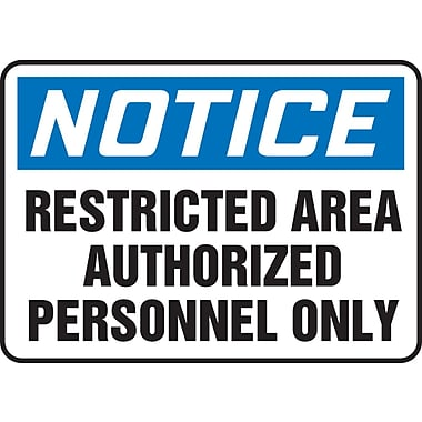 Accuform Signs® - Panneau de sécurité « NOTICE RESTRICTED AREA AUTHORIZED PERSONNEL ONLY », 7 po x 10 po, plastique