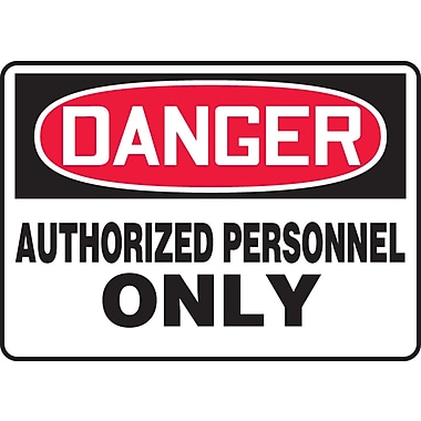 Accuform Signs® - Panneau de sécurité « DANGER AUTHORIZED PERSONNEL ONLY », 10 po x 14 po