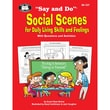 Super Duper® Say and Do® Social Scenes for Daily Living Skills and Feelings Workbook