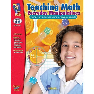 Teaching Math With Everyday Manipulative, Grade 4-6