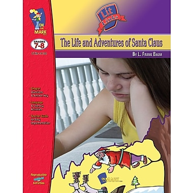 Life and Adventures of Santa Claus Lit Link, Grade 7-8