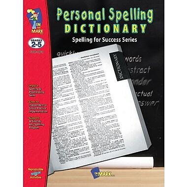 Personal Spelling Dictionary, Grade 2-5