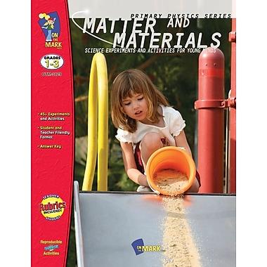 Matter and Materials, Grade 1-3