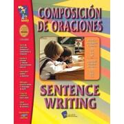 A Bilingual Skill Building Workbook: Composicion de Oraciones/Sentence Writing, Grade 1-3