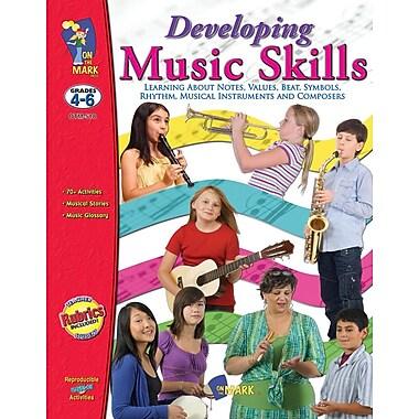 Developing Music Skills, Grade 4-6