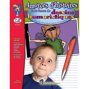 Let the Stories Begin : Cartoons, Grades 1-6 (French Book)