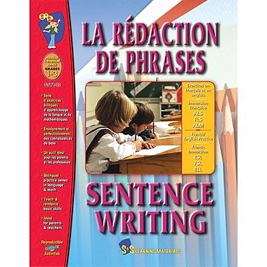 La redaction de phrases/Sentence Writing - A Bilingual Skill Building Workbook, Grades 1-3