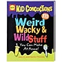 Alex® Toys Weird Wacky & Wild Stuff You