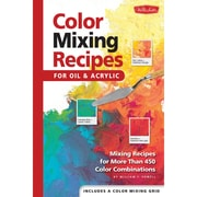 Quayside Publishing WFC-47868 Color Mixing Recipes for Oil and Acrylic Book