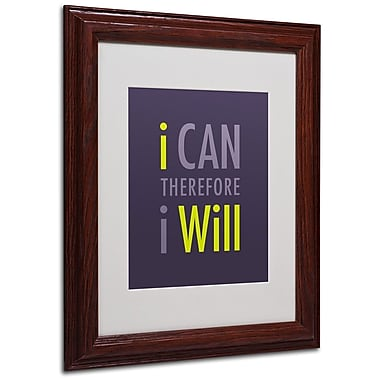 Trademark Fine Art 'I Will I' 11