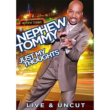 Nephew Tommy: Just My Thoughts (DVD)