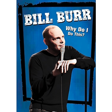 Bill Burr: Why Do I Do This? (DVD)