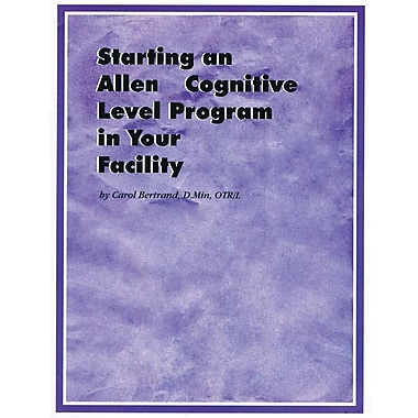 Claudia Allen Starting An Allen Cognitive Level Program Guide