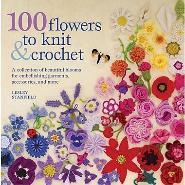 103 Flowers To Knit & Crochet