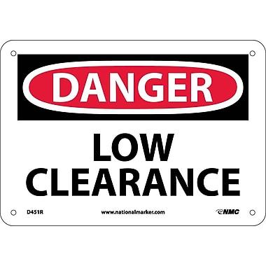 Danger, Low Clearance, 7X10, Rigid Plastic