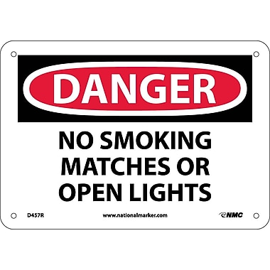Danger, No Smoking Matches Or Open Lights, 7X10, Rigid Plastic