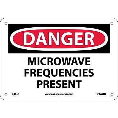 Danger, Microwave Frequencies Present, 7X10, Rigid Plastic