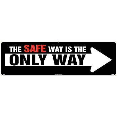 Banner, The Safe Way Is The Only Way, 3' x 10'