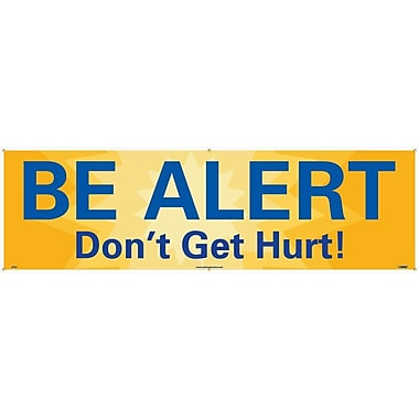 Banner, Be Alert Don't Get Hurt!, 3' x 10'