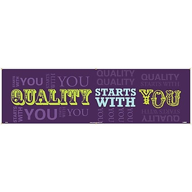 Banner, Quality Starts with You, 3' x 10'