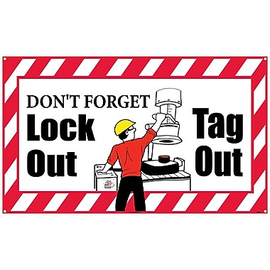 Banner, Don'T Forget Lock Out Tag Out, 3Ft X 5Ft