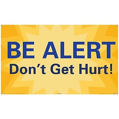 Banner, Be Alert Don't Get Hurt!, 3' x 5'