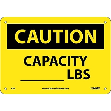 Caution, Capacity ______ Lbs, 7X10, Rigid Plastic
