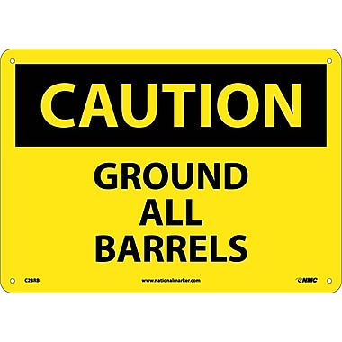 Caution, Ground All Barrels, 10X14, Rigid Plastic