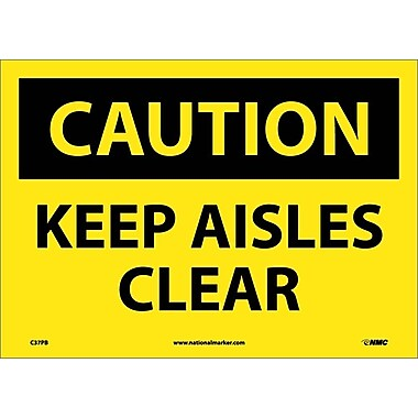 Caution, Keep Aisles Clear, 10X14, Adhesive Vinyl