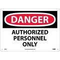 Danger, Authorized Personnel Only, 10X14, .040 Aluminum